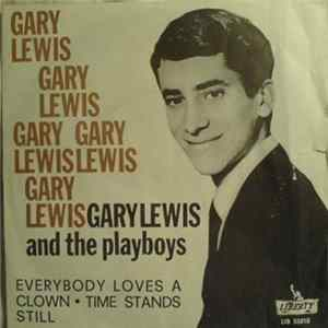 Gary Lewis And The Playboys - Everybody Loves A Clown / Time Stands Still flac