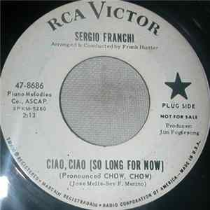 Sergio Franchi - Ciao Ciao (So Long For Now) / Moon Over Naples flac