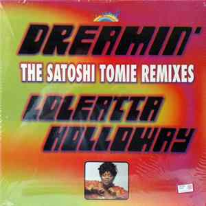 Loleatta Holloway - Dreamin' (The Satoshi Tomie Remixes) flac