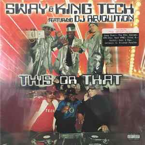 Sway & King Tech featuring DJ Revolution - This Or That flac