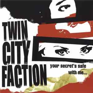Twin City Faction - Your Secret's Safe With Me... flac