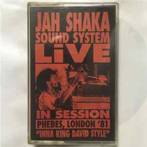 "Jah Shaka - Sound System Live In Session Phebes, London 1981 ""Inna King David Style"" flac"